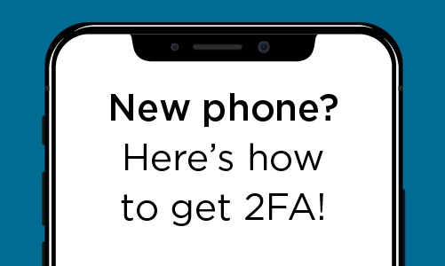 New phone? Here's how to get 2FA