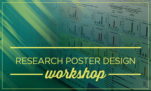 Research Poster Design Workshops