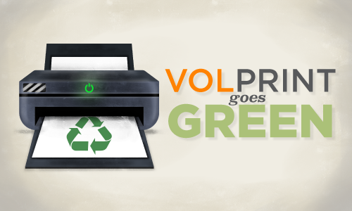 VolPrint Goes Green
