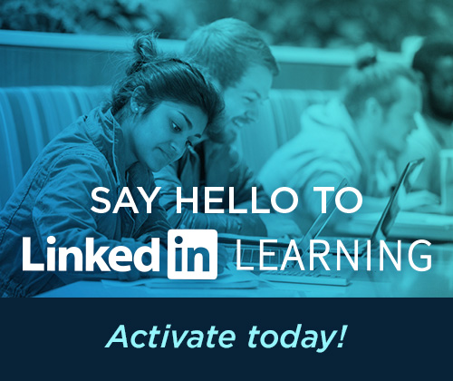 Say Hello to LinkedIN Learning; Activate Today