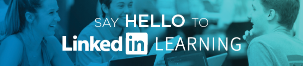 Say Hello to LinkedIn Learning