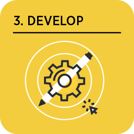 Step 3: Develop