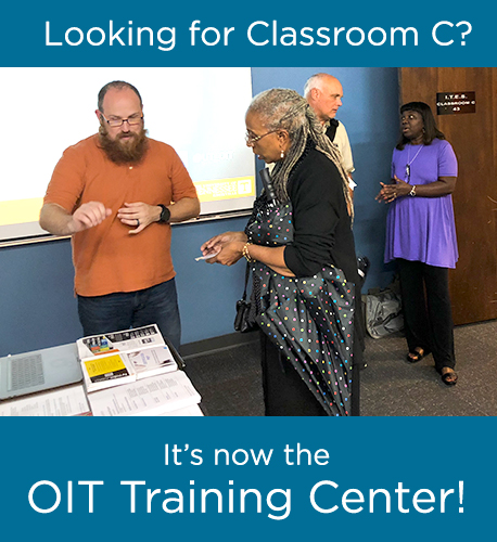 Looking for classroom C? It's now the OIT Training Center! Four people