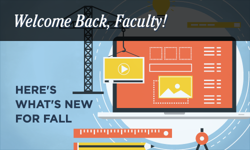 Welcome Back Faculty!