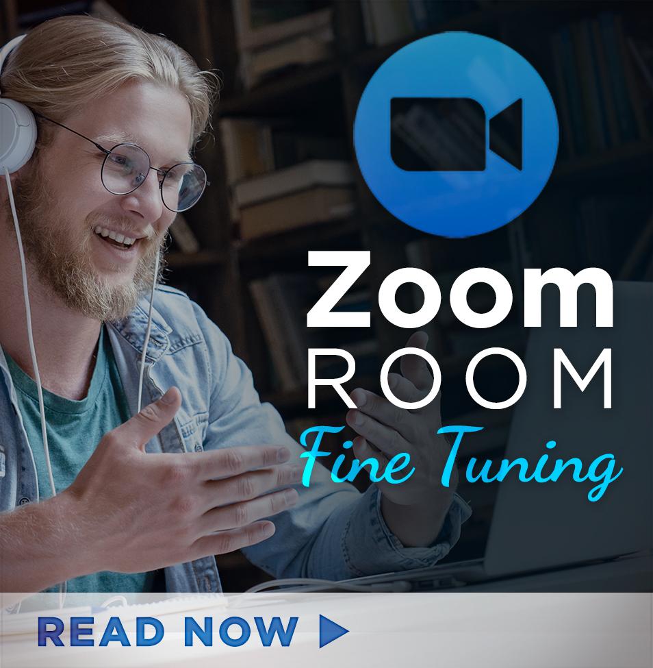Zoom Room Fine Tuning